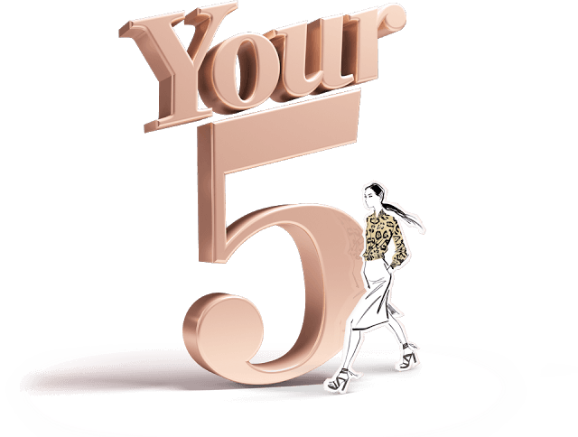 Your 5 Fashion