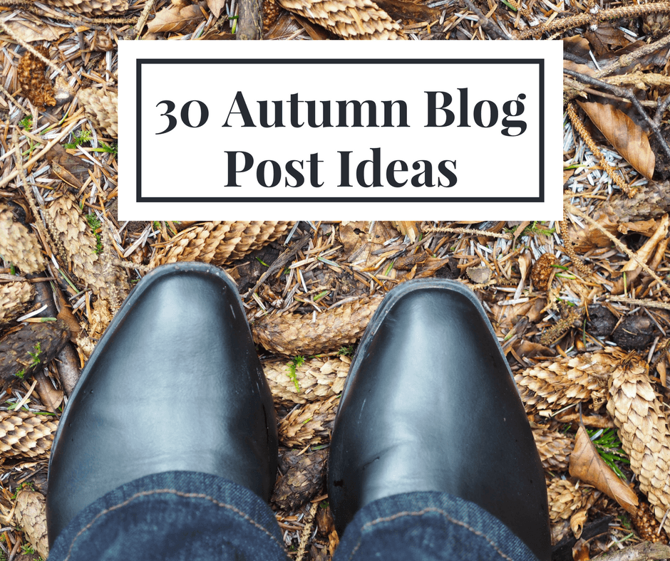 Autumn Fall Blog Post Ideas