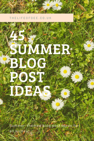 45 Summer Blog Post Ideas | Summer themed blog post ideas for all niches