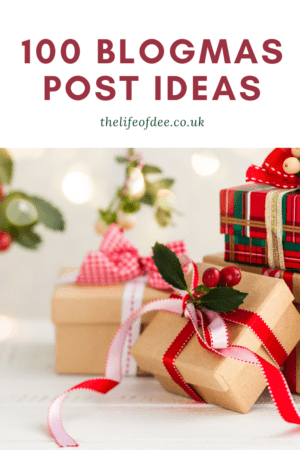 100 Blogmas Ideas | Are you doing #Blogmas this year? Here are 100 #blog #post #ideas to get you through the #festive season