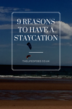 Reasons To Have A Staycation