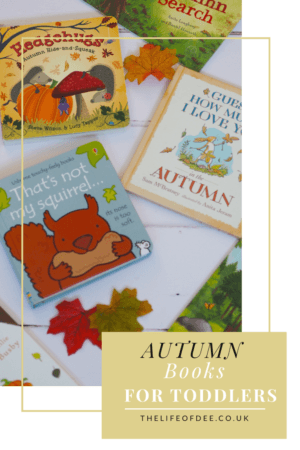Autumn Books for Toddlers | The best books for helping your toddler understand about Autumn