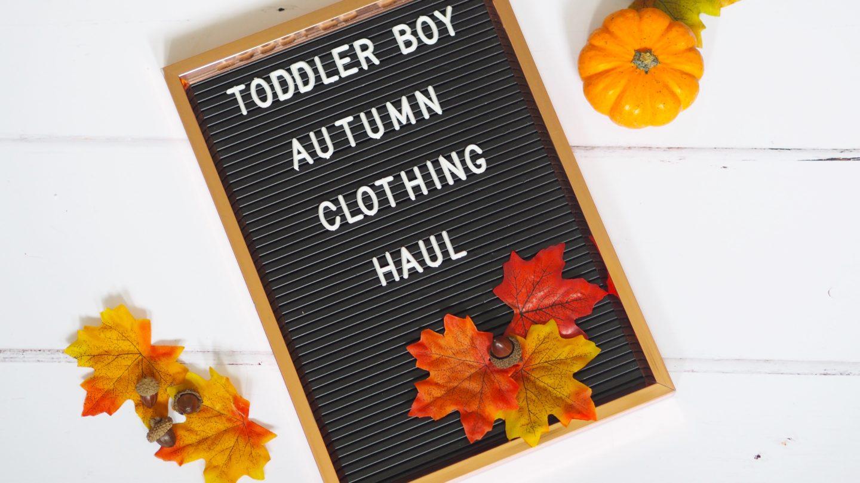 Toddler Boy Autumn Clothing Haul