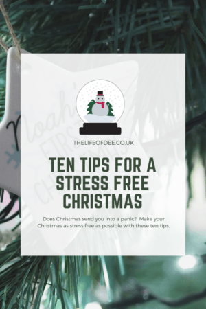 Ten Tips For A Stress Free Christmas | Make your Christmas as stress free as possible with these 10 tips