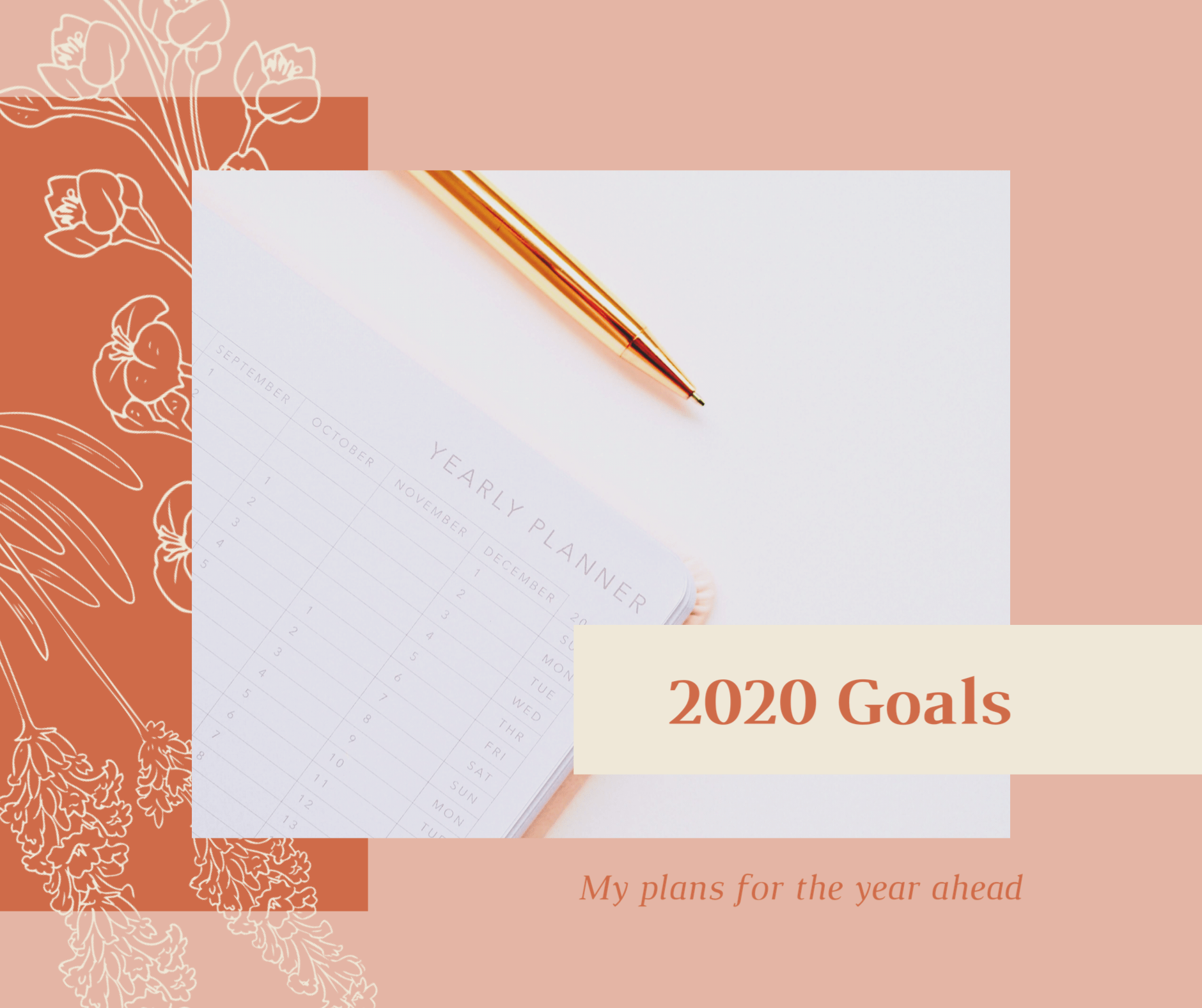 Happy New Year & 2020 Goals