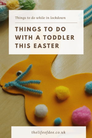 Things To Do With A Toddler This Easter