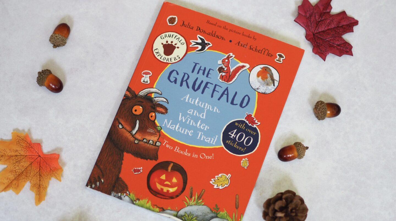 The Gruffalo's Autumn & Winter Nature Trail Book