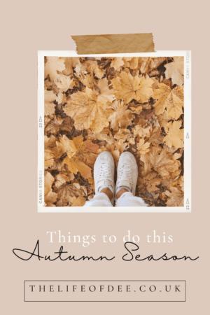 Things to do this Autumn Season   Fun things to do this Autumn for the family